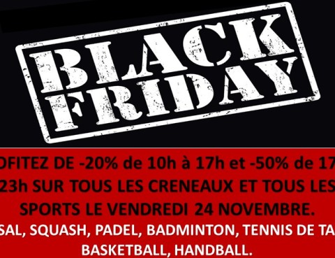 Black Friday au Complexe Sportif du Roussillon